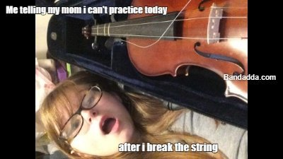 The most common excuse # violinn #string #excuse #practice m