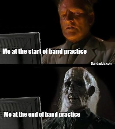Dead and exhausted #bandpractice #band #meme